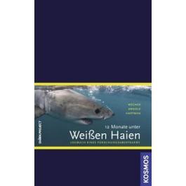 12 Monate unter Weißen Haien