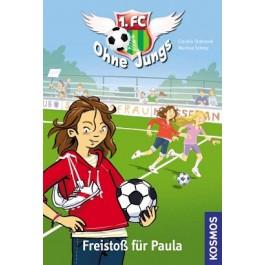 1. FC Ohne Jungs, 1, Freistoß für Paula