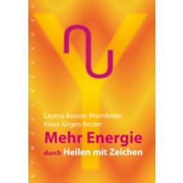 Mehr Energie durch Heilen mit Zeichen