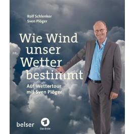 Wie Wind unser Wetter bestimmt