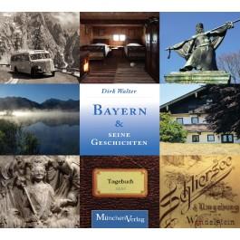 Bayern und seine Geschichten