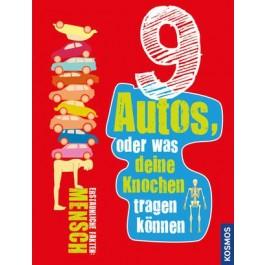 9 Autos oder was deine Knochen tragen können