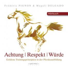 Achtung Respekt Würde (Hörbuch)