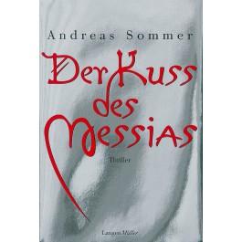 Der Kuss des Messias