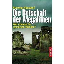 Die Botschaft der Megalithen
