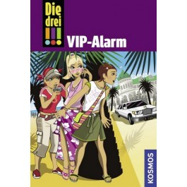 Die drei !!!, 18, VIP-Alarm