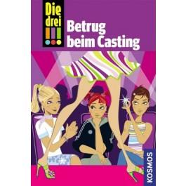 Die drei !!!, 2, Betrug beim Casting