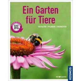 Ein Garten für Tiere (Mein Garten)