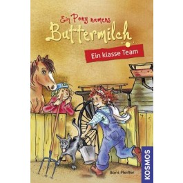 Ein Pony namens Buttermilch, 2, Ein klasse Team
