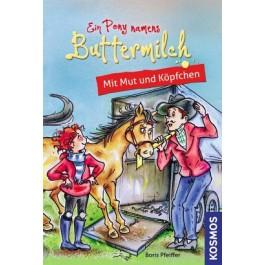 Ein Pony namens Buttermilch, 3, Mit Mut und Köpfchen