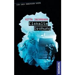 Ein Svea Andersson Krimi, 3, Eiskalte Drohung