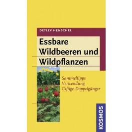 Essbare Wildbeeren und Wildpflanzen
