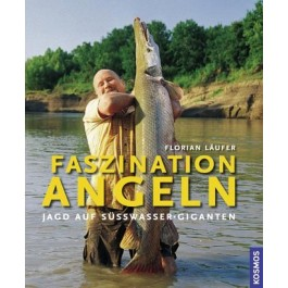Faszination Angeln