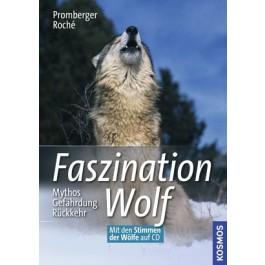 Faszination Wolf