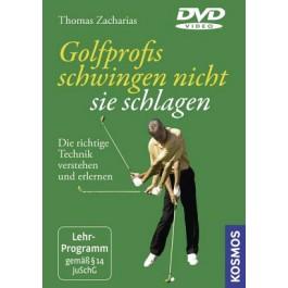 Golfprofis schwingen nicht, sie schlagen -- die DVD