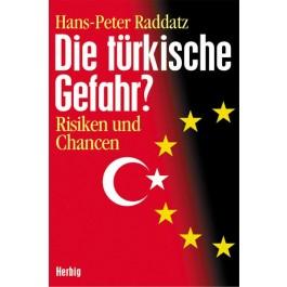Die türkische Gefahr?