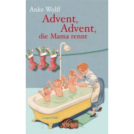 Advent, Advent, die Mama rennt