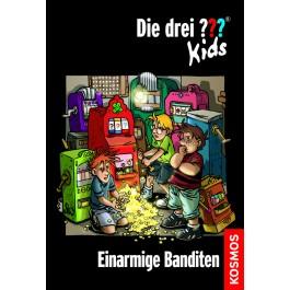 Die drei ??? Kids, 22, Einarmige Banditen