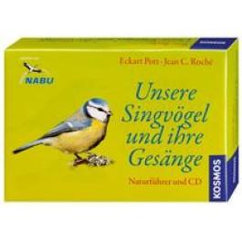 Unsere Singvögel und ihre Gesänge