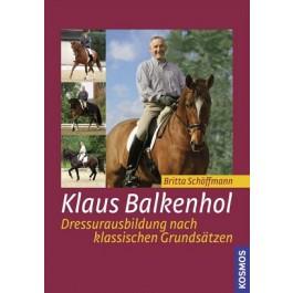 Klaus Balkenhol - Dressurausbildung nach klassischen Grundsätzen