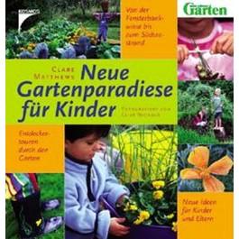 Neue Gartenparadiese für Kinder