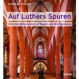 Orte der Reformation in Baden und Württemberg