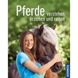 Pferde verstehen, erziehen und reiten