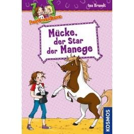 Ponyfreundinnen, 3, Mücke, der Star der Manege