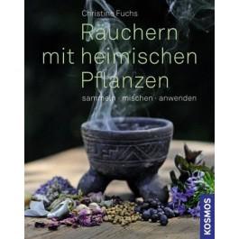 Räuchern mit heimischen Pflanzen