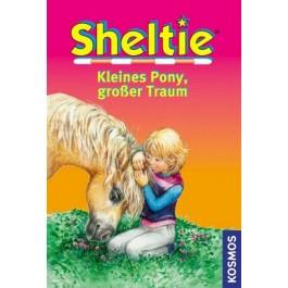 Sheltie, Kleines Pony, großer Traum