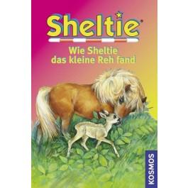 Sheltie, Wie Sheltie das kleine Reh fand