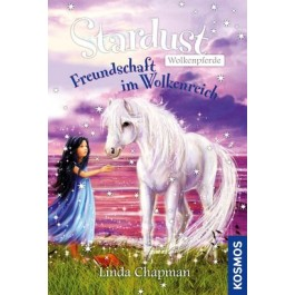 Stardust Wolkenpferde, Freundschaft im Wolkenreich