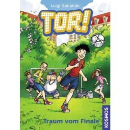 Tor!, 4, Traum vom Finale