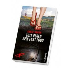 Tote essen kein Fast Food