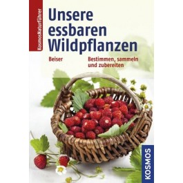 Unsere essbaren Wildpflanzen