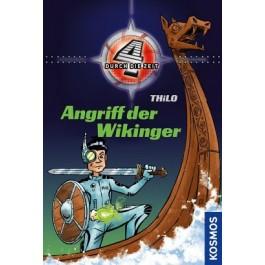 Vier durch die Zeit, 7, Angriff der Wikinger