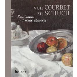 Von Courbet zu Schuch