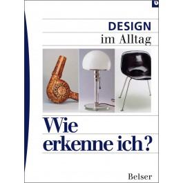 Wie erkenne ich? Design im Alltag