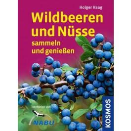 Wildbeeren und Nüsse sammeln und genießen