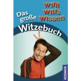 Willi wills wissen - Das große Witzebuch