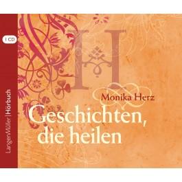 Geschichten, die heilen (CD)