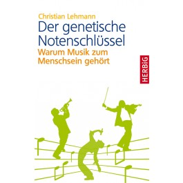 Der genetische Notenschlüssel