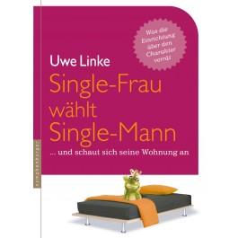 Single-Frau wählt Single-Mann