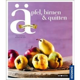 Äpfel, Birnen, Quitten