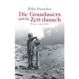 Die Grandauers und die Zeit danach