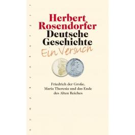 Deutsche Geschichte - Ein Versuch, Band 6