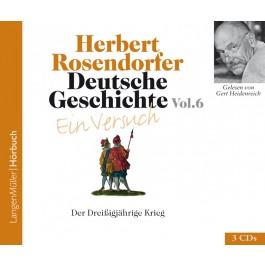 Deutsche Geschichte - Ein Versuch Vol. 6 (CD)