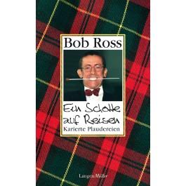 Ein Schotte auf Reisen