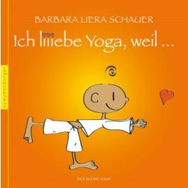 Ich liebe Yoga, weil ...