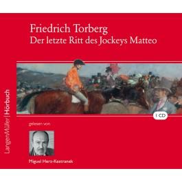 Der letzte Ritt des Jockeys Matteo (CD)